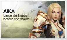 AIKA : Large darkness before the storm