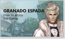 GRANADO ESPADA : How to enjoy the Game
